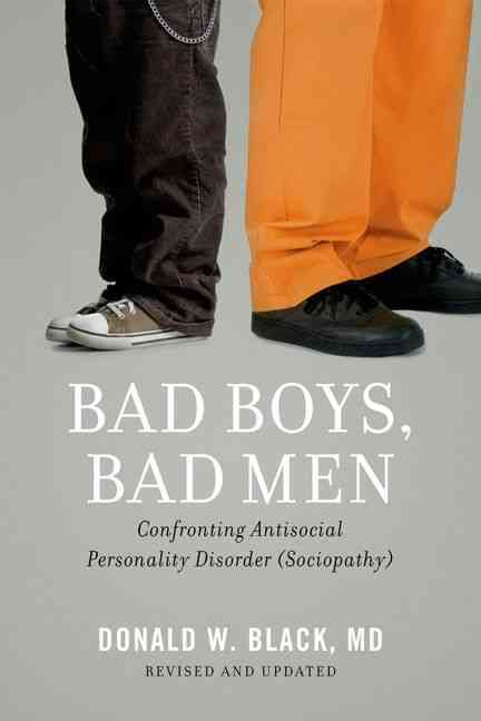Bad Boys, Bad Men By Black, Donald W.
